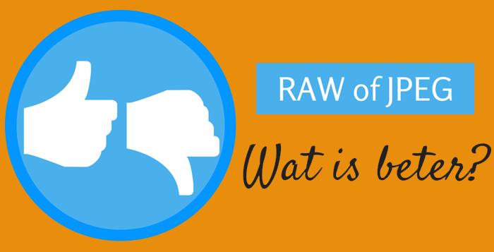 Fotograferen in RAW: de voor- en nadelen