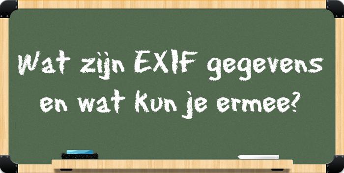 Wat zijn EXIF gegevens